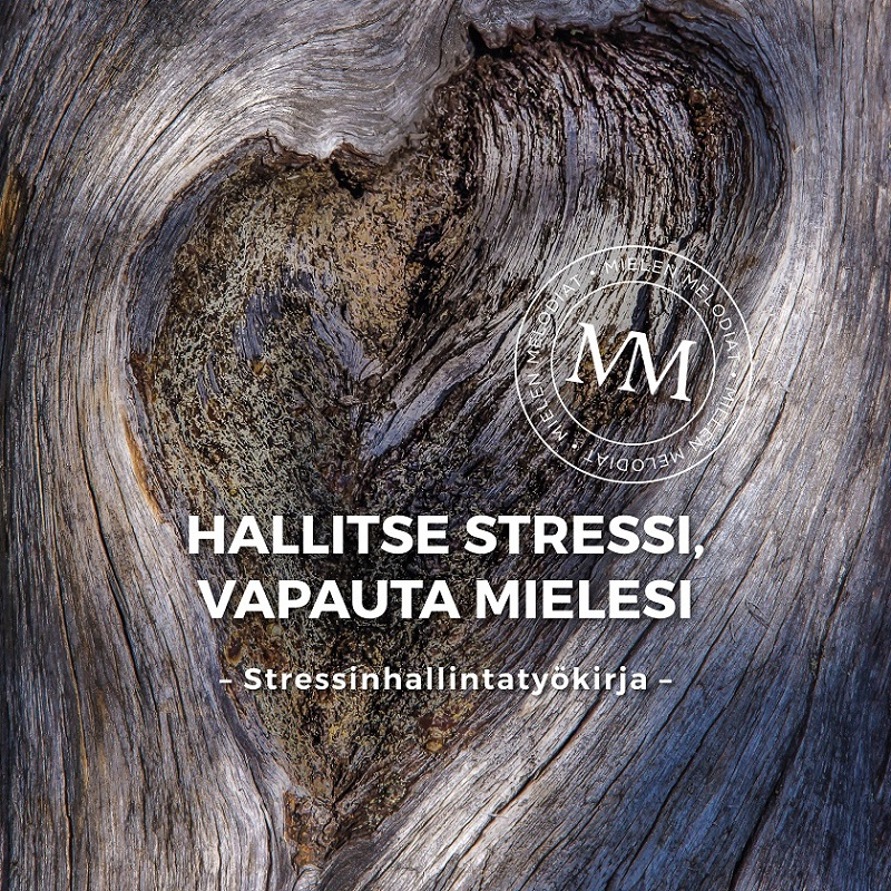 Hallitse stressi – stressinhallintatyökirja
